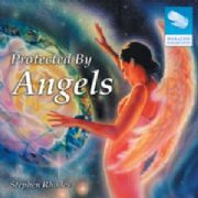 Protected By Angels - Stephen Rhodes